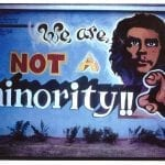 We Are Not A Minority - Estrada Courts, East Los Angeles,  California.  Mario Torero artist 1978